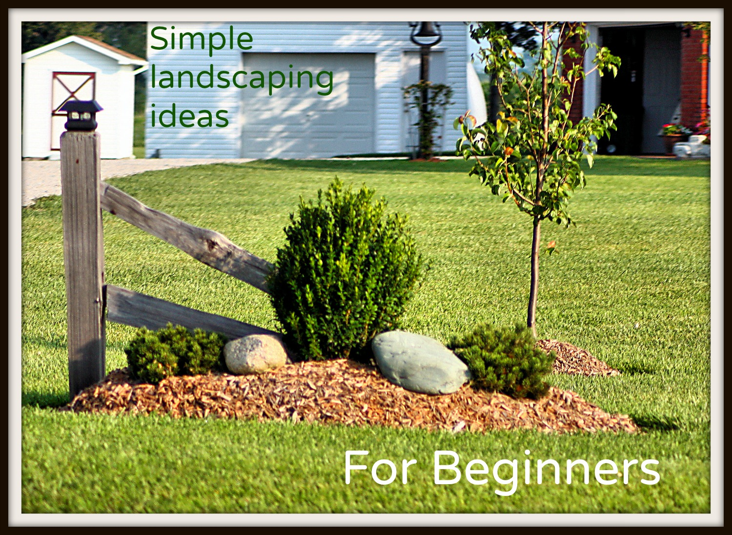 Simple landscaping ideas for beginners frador for Simple landscape design